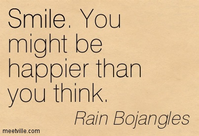 Quotation-Rain-Bojangles-smile-life-love-happiness-Meetville-Quotes-76019